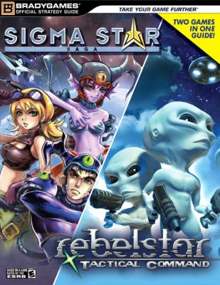SIGMA Star Saga/Rebelstar Tactical Command 9780744006070