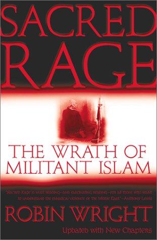 Sacred Rage: The Wrath of Militant Islam 9780743233422