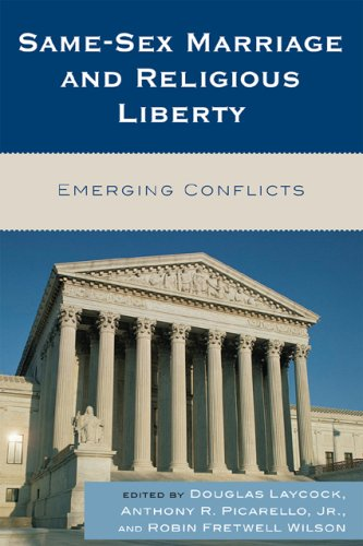 Same-Sex Marriage and Religious Liberty: Emerging Conflicts 9780742563261