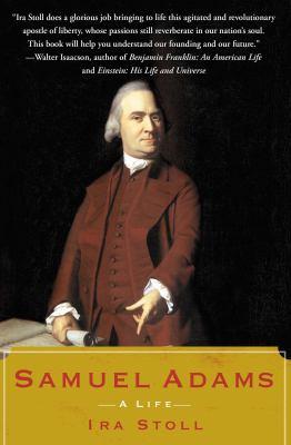 Samuel Adams: A Life 9780743299121