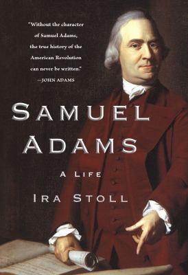 Samuel Adams: A Life 9780743299114
