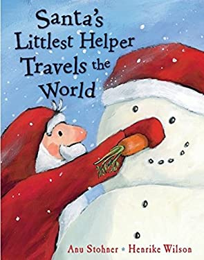 Santa's Littlest Helper Travels the World 9780747593584