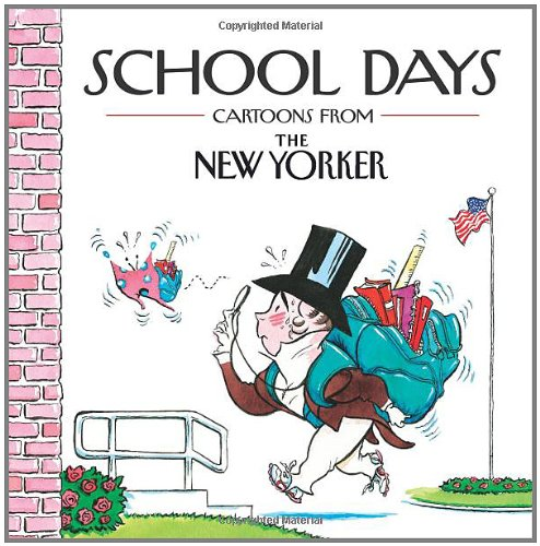 School Days: Cartoons from the New Yorker 9780740792021