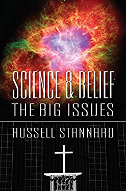 Science & Belief: The Big Issues 9780745955728