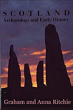 Scotland: Archaeology and Early History 9780748602919