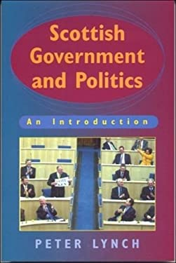 Scottish Government and Politics: An Introduction 9780748612871
