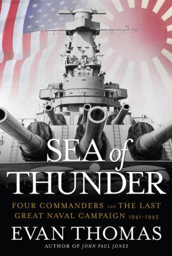 Sea of Thunder: Four Commanders and the Last Great Naval Campaign 1941-1945 9780743252218