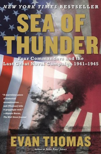 Sea of Thunder: Four Commanders and the Last Great Naval Campaign, 1941-1945 9780743252225