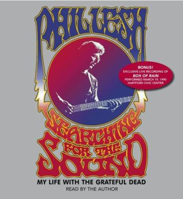 Searching for the Sound: My Life in the Grateful Dead 9780743546454