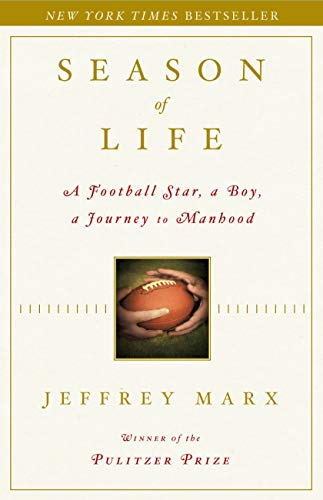 Season of Life: A Football Star, a Boy, a Journey to Manhood 9780743269742
