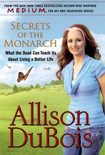 Secrets of the Monarch: What the Dead Can Teach Us about Living a Better Life 9780743291149