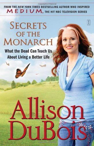 Secrets of the Monarch: What the Dead Can Teach Us about Living a Better Life 9780743291156