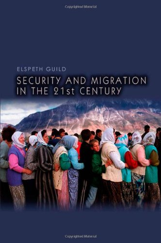 Security and Migration in the 21st Century 9780745644431