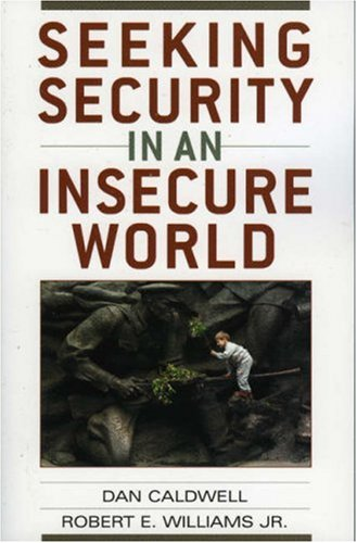 Seeking Security in an Insecure World 9780742538139