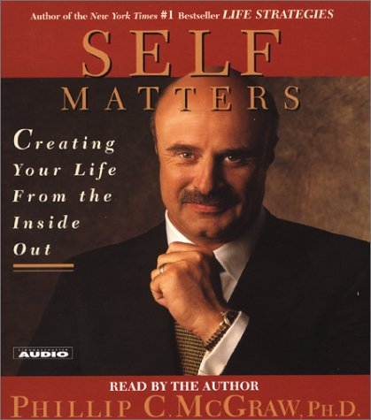 Self Matters: Creating Your Life from the Inside Out 9780743509671