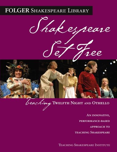 Shakespeare Set Free: Teaching Twelfth Night and Othello 9780743288514