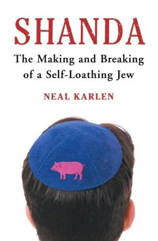 Shanda: The Making and Breaking of a Self-Loathing Jew 9780743213820