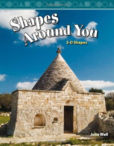 Shapes Around You: 3-D Shapes 9780743908832
