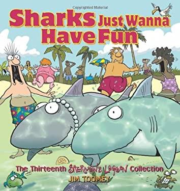 Sharks Just Wanna Have Fun 9780740773877