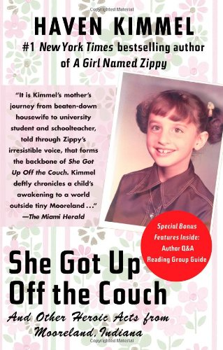 She Got Up Off the Couch: And Other Heroic Acts from Mooreland, Indiana 9780743285001