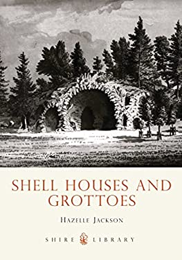 Shell Houses and Grottoes 9780747805229