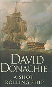 Shot Rolling Ship - Donachie, David