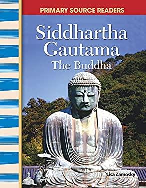 Siddhartha Gautama: The Buddha 9780743904315