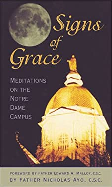 Signs of Grace: Meditations on the Notre Dame Campus 9780742521896