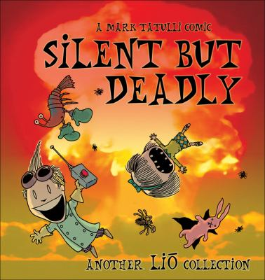 Silent But Deadly: Another LIO Collection 9780740777424