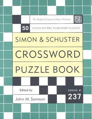 Simon & Schuster Crossword Puzzle Book: Number 237 9780743251112