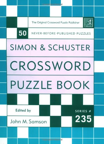 Simon and Schuster Crossword Puzzle Book #235: The Original Crossword Puzzle Publisher 9780743243889