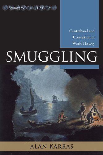 Smuggling: Contraband and Corruption in World History 9780742553156