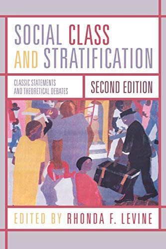 Social Class and Stratification: Classic Statements and Theoretical Debates - 2nd Edition
