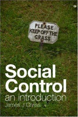 Social Control: An Introduction 9780745638584