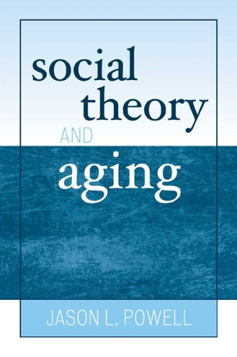 Social Theory and Aging 9780742519541
