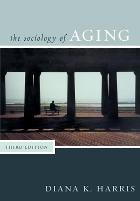 Sociology of Aging 9780742545588