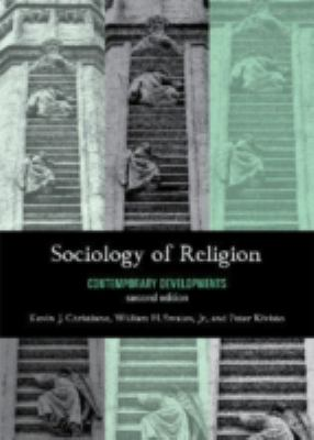 Sociology of Religion: Contemporary Developments 9780742561113