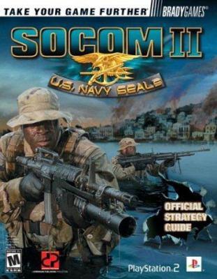Socom II: U.S. Navy Seals Official Strategy Guide 9780744003291