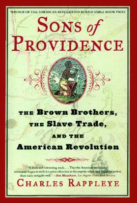 Sons of Providence: The Brown Brothers, the Slave Trade, and the American Revolution 9780743266888