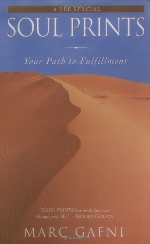 Soul Prints: Your Path to Fulfillment 9780743416993