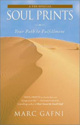 Soul Prints: Your Path to Fulfillment 9780743417006