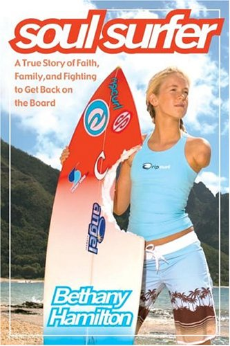 Soul Surfer: A True Story of Faith, Family, and Fighting to Get Back on the Board 9780743499224