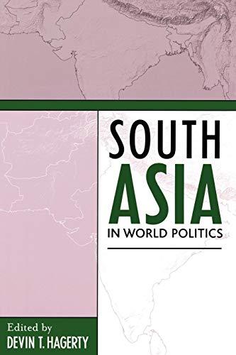 South Asia in World Politics 9780742525870