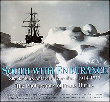 South with Endurance: Shackleton's Antarctic Expedition 1914-1917 9780743222921
