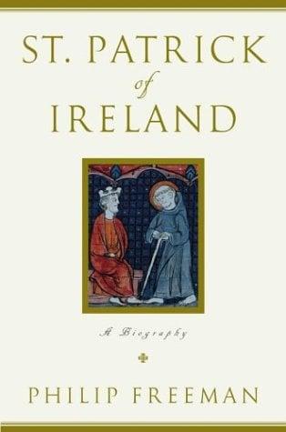 St. Patrick of Ireland: A Biography 9780743256322