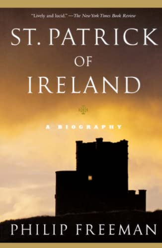 St. Patrick of Ireland: A Biography 9780743256346