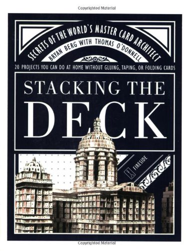 Stacking the Deck: Secrets of the World's Master Card Architect 9780743232876