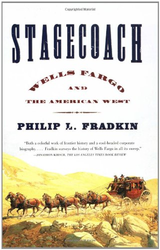 Stagecoach: Wells Fargo and the American West 9780743234368