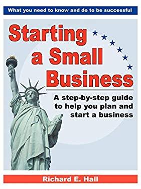 Starting a Small Business Starting a Small Business 9780741415783