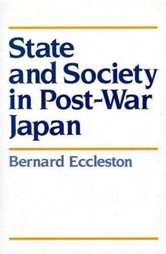 State and Society in Post-War Japan 9780745601663